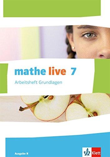 e N: Arbeitsheft Grundlagen mit Lösungsheft Klasse 7 (mathe live. Ausgabe N ab 2014) ()