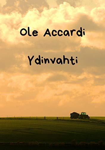 Ydinvahti (Finnish Edition) por Ole  Accardi