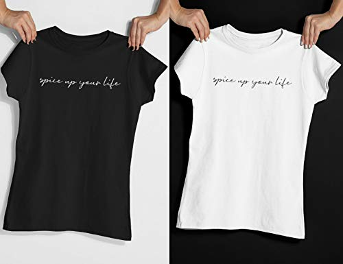 Spice Up Your Life T Shirt Lady Fit Slogan Tee