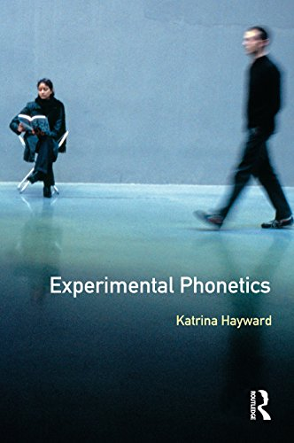 Experimental Phonetics: An Introduction (Longman Linguistics Library) (English Edition) (De Filter Hayward)