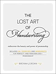 THE LOST ART OF HANDWRITING: Rediscover the Beauty and Power of Penmanship