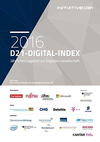 D21-Digital-Index 2016: Jährliches Lagebild zur Digitalen Gesellschaft -