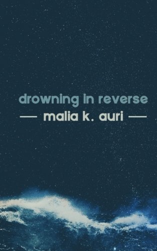 Drowning In Reverse