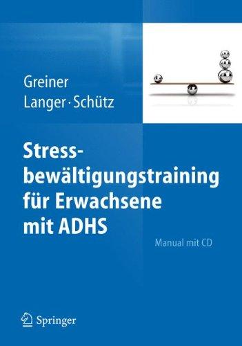 Stressbewältigungstraining für Erwachsene mit ADHS (Schutz Bib)