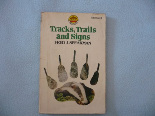 Tracks, trails and signs