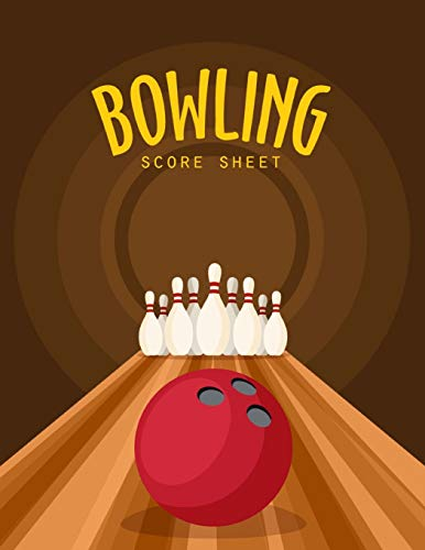 Bowling Score Sheet: Bowling Game Record Book, Bowler Score Keeper, strikes and spares that you and your bowling companions roll, 100 Pages por Narika Publishing