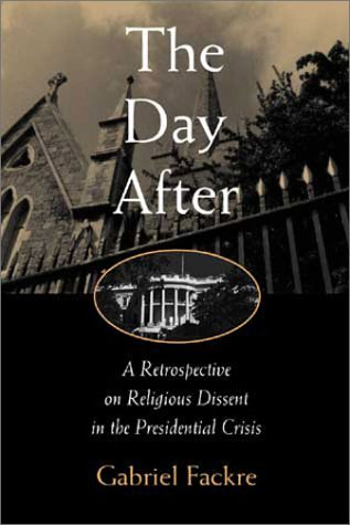 The Day After: A Retrospective on Religious Dissent in the Presidential Crisis PDF Books