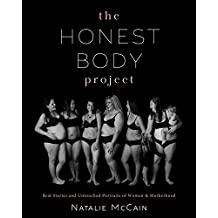 The Honest Body Project: Raw, Untouched Portraits of What It Means to Be a Woman