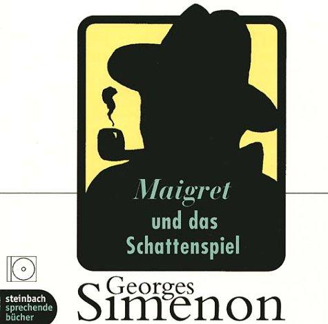 Buchseite und Rezensionen zu 'Maigret und das Schattenspiel: Inszenierte Lesung' von Georges Simenon