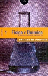 Física y Química 1º Bachillerato. Libro guía del profesorado. Contiene disquette con proyecto curricular (Enseñanza bachillerato)
