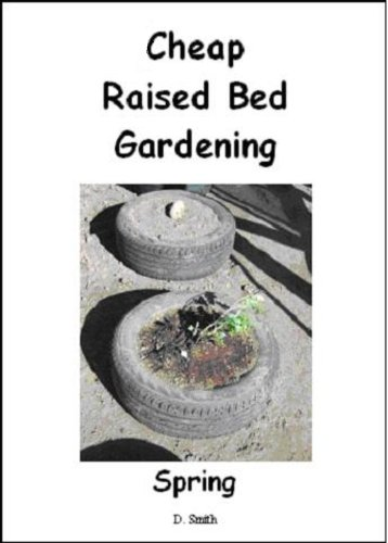 Cheap Raised Bed Gardening - Spring