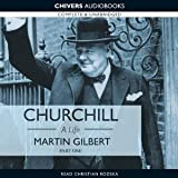Churchill: A Life - Part One (1874-1918)