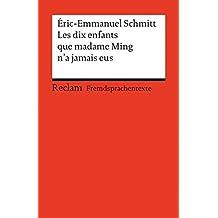 Les dix enfants que Madame Ming n'a jamais eus: (Fremdsprachentexte) (Reclams Universal-Bibliothek)
