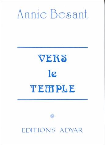 Vers le temple par Annie Besant