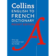 Collins English to French Dictionary (One Way) Pocket Edition: Over 14,000 headwords and 28,000 translations
