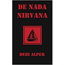 De Nada Nirvana (The Nirvana Series Book 3)