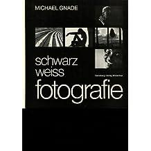 Schwarzweiss-Fotografie.