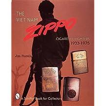 [(Vietnam Zippo : Cigarette Lighters 1933-1975)] [By (author) Jim Fiorella] published on (December, 1998)