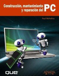 Construcción, mantenimiento y reparación del PC (Títulos Especiales)