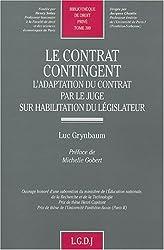 Le contrat contingent : L'adaptation du contrat par le juge sur l'habilitation du législateur
