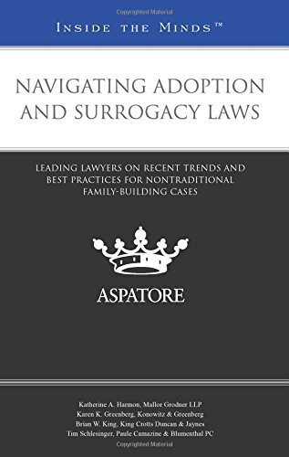 navigating-adoption-and-surrogacy-laws-leading-lawyers-on-recent-trends-and-best-practices-for-nontr