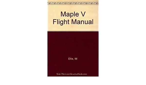 maple v flight manual amazon co uk w ellis e lodi rh amazon co uk Flight Manual Cover Roll Royce Manual
