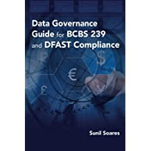 Data Governance Guide for BCBS 239 and DFAST Compliance