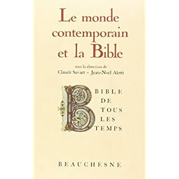 Le Monde contemporain et la Bible : Bible de tous les temps