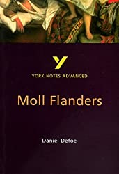 Moll Flanders (York Notes Advanced): Written by Delia Dick, 2000 Edition, (2nd Edition) Publisher: Longman [Paperback]