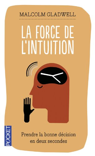 La force de l'intuition