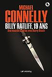 Billy Radcliff, 19 ans : Une nouvelle inédite avec Harry Bosch (Cal-Lévy- R. Pépin) (French Edition)