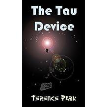 The Tau Device: Agent Gato, Interstellar Gourmet (The Dark Matter War Book 1)
