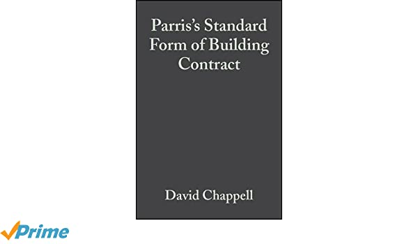 Parriss Standard Form Of Building Contract Jct 98 Amazon