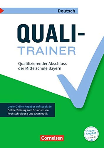 Abschlussprüfungstrainer Deutsch - Bayern: 9. Jahrgangsstufe - Quali-Trainer: Qualifizierender Abschluss der Mittelschule. Arbeitsheft mit Lösungen und Online-Training Grundwissen