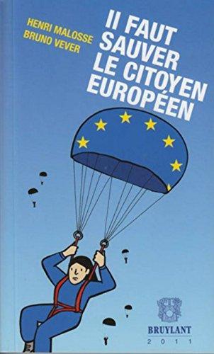 Il faut sauver le citoyen européen