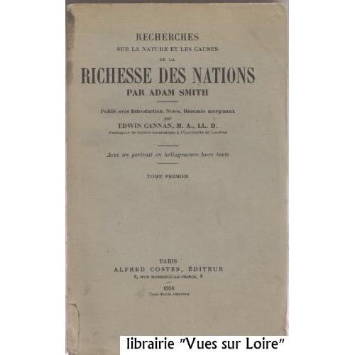 Recherches sur la nature et les causes de la richesse des Nations (Tome I)