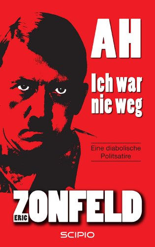 Buchseite und Rezensionen zu 'AH - Ich war nie weg' von Eric Zonfeld