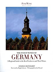 The Finest Wines of Germany: A Regional Guide to the Best Producers and Their Wines by Stephen Reinhardt (2012-10-11)