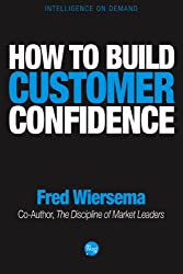 How to Build Customer Confidence (English Edition)