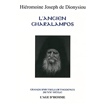 L'Ancien Charalampos : Le maître de la prière mentale