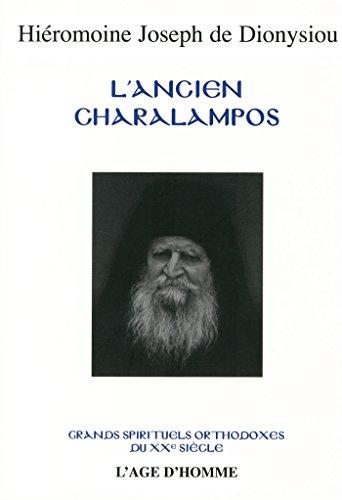 L'Ancien Charalampos : Le maître de la prière mentale par Joseph de Dionysiou