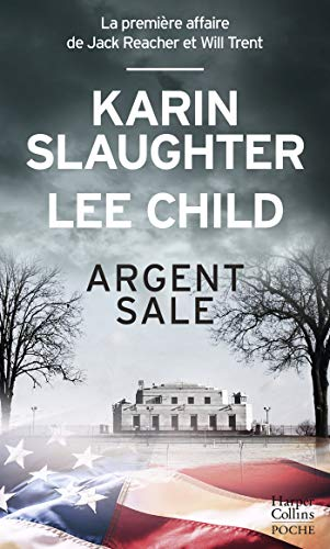 Argent sale (HarperCollins) par [Slaughter, Karin, Child, Lee]