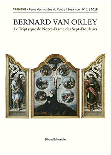 Revue Retable de la vierge des sept douleurs par Barend van Orley par Collectif