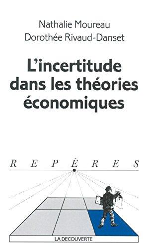 L'Incertitude dans les théories économiques