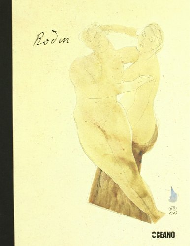 CUADERNOS EROTICOS RODIN: Los dibujos más íntimos de Rodin (Cuadernos eróticos) por Norbert Wolf