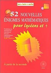 52 Nouvelles Énigmes, mathématiques, lycée
