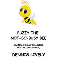 Buzzy The Not-So-Busy Bee