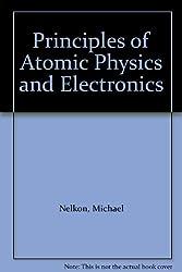 Principles of Atomic Physics and Electronics