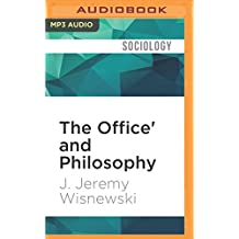 The Office' and Philosophy: Scenes from the Unexamined Life