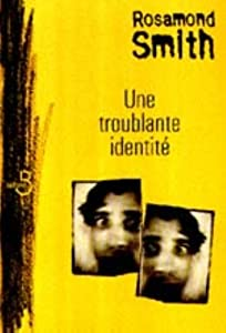 """Afficher """"Une troublante identité"""""""